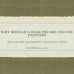 #HCLDR - Healthcare CEO's on Twitter